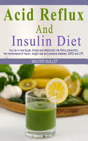 Acid Reflux and Insulin Diet PDF