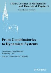 From Combinatorics to Dynamical Systems: Journées de Calcul Formel, Strasbourg, March 22-23, 2002