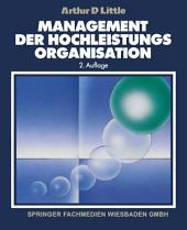 Management der Hochleistungsorganisation: Ausgabe 2