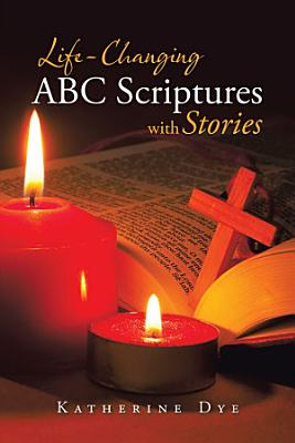 Life Changing ABC Scriptures with Stories PDF