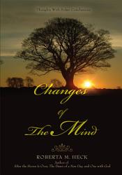 Changes Of The Mind Book PDF