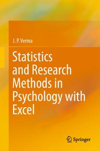 Statistics and Research Methods in Psychology with Excel Book
