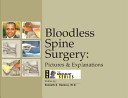 Bloodless Spine Surgery