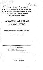 Synopsis algarum Scandinaviae: adjecta dispositione universali algarum