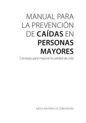 Manual para la prevención de caídas en personas mayores: Consejos para mejorar la calidad de vida