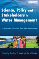Science  Policy and Stakeholders in Water Management