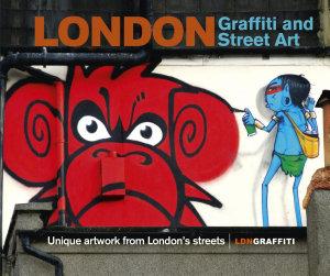 London Graffiti and Street Art PDF