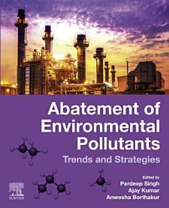 Abatement of Environmental Pollutants
