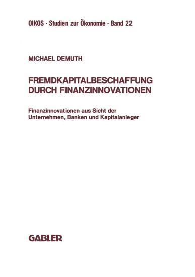 Fremdkapitalbeschaffung durch Finanzinnovationen PDF