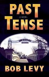 Past Tense: A Novel