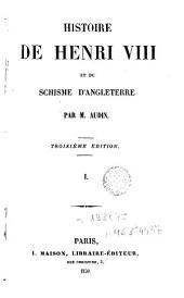 Histoire de Henri VIII et du schisme d'Angleterre, 1