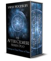 Footsteps in Time & Prince of Time (The After Cilmeri Series Books 1 & 2): A Time Travel Fantasy Bundle