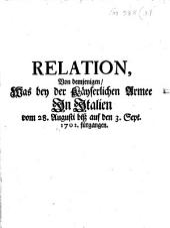 Relation, Von demjenigen, Was bey der Käyserlichen Armee in Italien vom 28. Augusti biß auf den 3. Sept. 1702. fürgangen