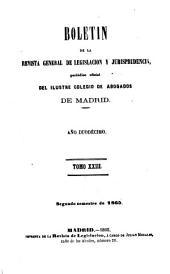 Boletín de la Revista general de legislación y jurisprudencia: periódico oficial del ilustre Colegio de abogados de Madrid, Volumen 23
