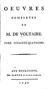 Oeuvres complètes de M. de Voltaire: Volume64