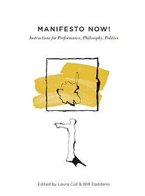 Manifesto Now