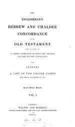 """""""The"""" Englishman's Hebrew and Chaldee Concordance of the Old Testament"""