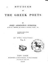 Studies of the Greek Poets: Volume 1