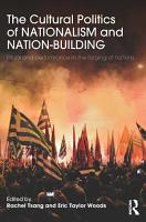 The Cultural Politics of Nationalism and Nation Building PDF