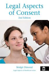 Legal Aspects of Consent 2nd edition