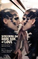 Screening the Dark Side of Love PDF
