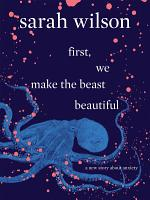 first  we make the beast beautiful PDF
