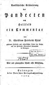Ausführliche Erläuterung der Pandecten nach Hellfeld: ein Commentar für meine Zuhörer, Band 24