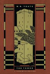 The Tower: A Facsimile Edition