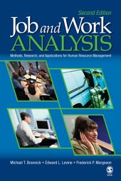 Job and Work Analysis: Methods, Research, and Applications for Human Resource Management, Edition 2