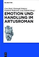 Emotion und Handlung im Artusroman PDF