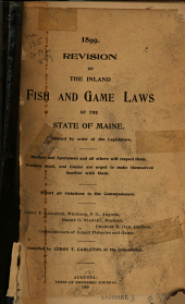 Revision of the Inland Fish and Game Laws of the State of Maine
