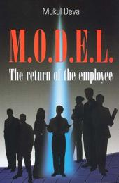 M.O.D.E.L.: The Return of the Employee