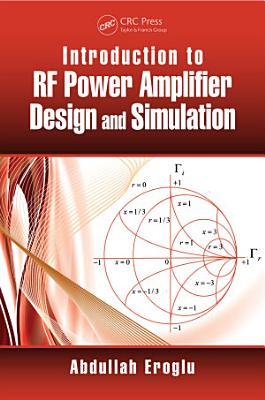 Introduction to RF Power Amplifier Design and Simulation