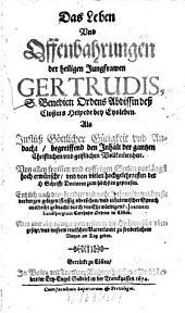 Das Leben und Offenbarungen der heiligen Jungfrau Gertrudis