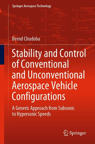 Stability and Control of Conventional and Unconventional Aerospace Vehicle Configurations PDF
