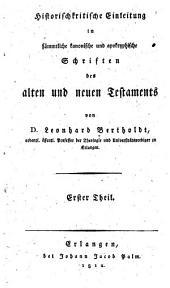 Historisch kritische Einleitung in sämmtliche kanonische und apokryphische Schriften des alten und neuen Testaments: Band 1