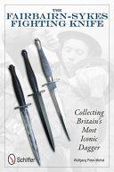 The Fairbairn Sykes Fighting Knife PDF