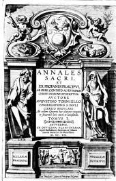 Annales sacri et ex profanis praecipui, ab orbe condito ad eundem Christi passione redemtum: Volume 1
