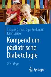 Kompendium pädiatrische Diabetologie: Ausgabe 2