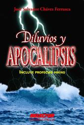 Diluvios y apocalipsis