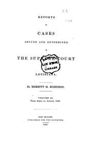 Reports of Cases Argued and Determined in the Supreme Court of Louisiana: Volume 2