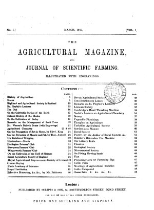 The Agricultural magazine  and journal of scientific farming  afterw   The Agricultural magazine and farmers  journal  afterw   The Agricultural magazine and plough  afterw   The Agricultural magazine  plough  and farmers  journal  Mar  1845 Dec  1847  Jan  1854 Dec  1856  July 1870