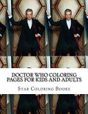 Doctor Who Coloring Pages for Kids and Adults