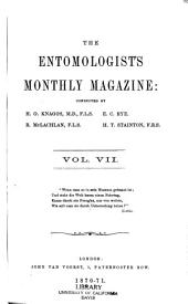 The Entomologist's Monthly Magazine: Volume 7