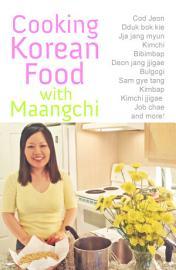 Cooking Korean Food With Maangchi