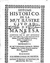 Epitome Historico de la muy ilustre ciudad de Manresa ... sacala a luz ... Pedro Massera ...
