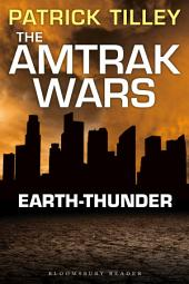 The Amtrak Wars: Earth-Thunder: The Talisman Prophecies 6