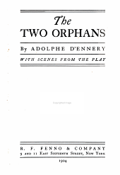 The two orphans: With scenes from the play