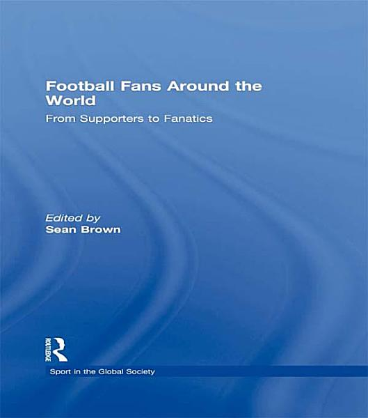 Football Fans Around the World