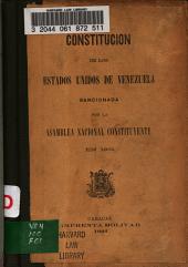 Constitución de los estados unidos de Venezuela sancionada por la Asamblea nacional constituyente en 1901